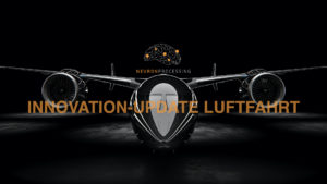 NEURONprocessing Innovation Update Aviation