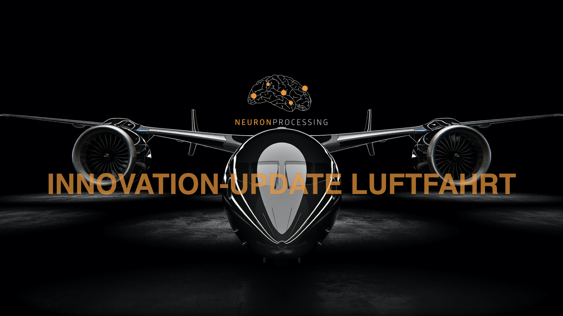 NEURONprocessing Innovation-Update Luftfahrt
